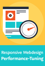 Responsive Webdesign – Performance-Tuning